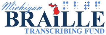 Michigan Braille Transcribing Fund